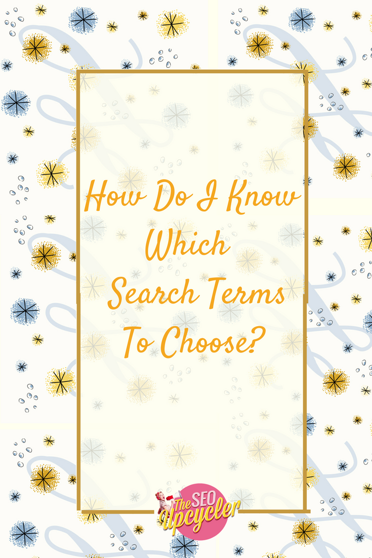 How Do I Know Which Search Terms To Choose?